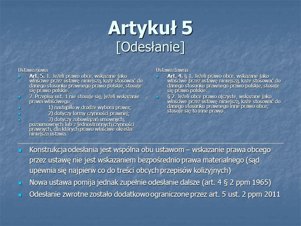 Artykuł 5 [Odesłanie] Ustawa nowa.